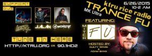 "KTRU Trance Radio & MK Ultra Pres. ""Trance-Fu"""