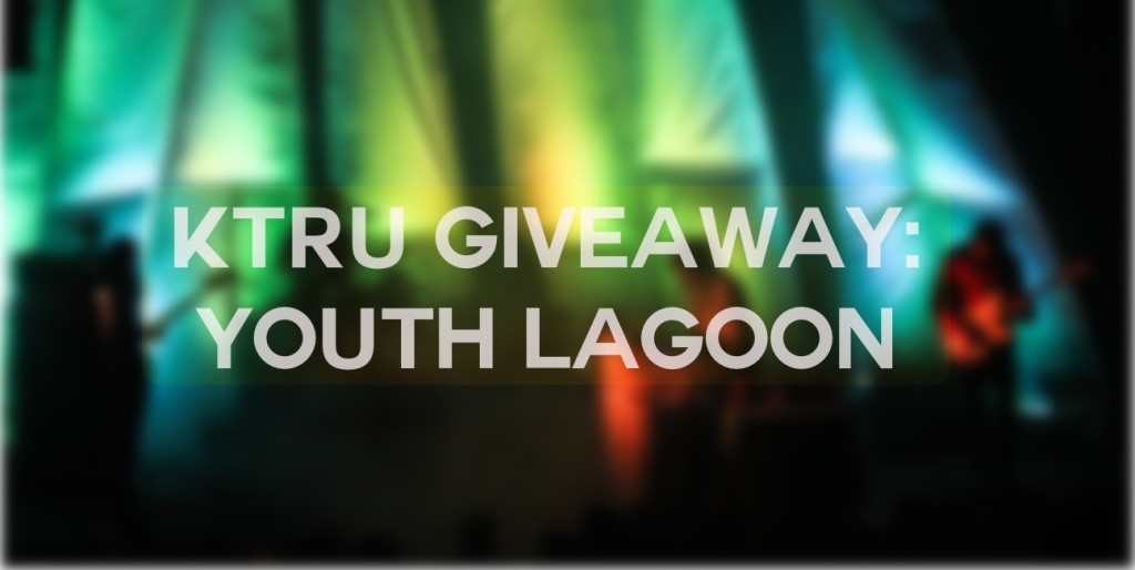 Youth Lagoon giveaway