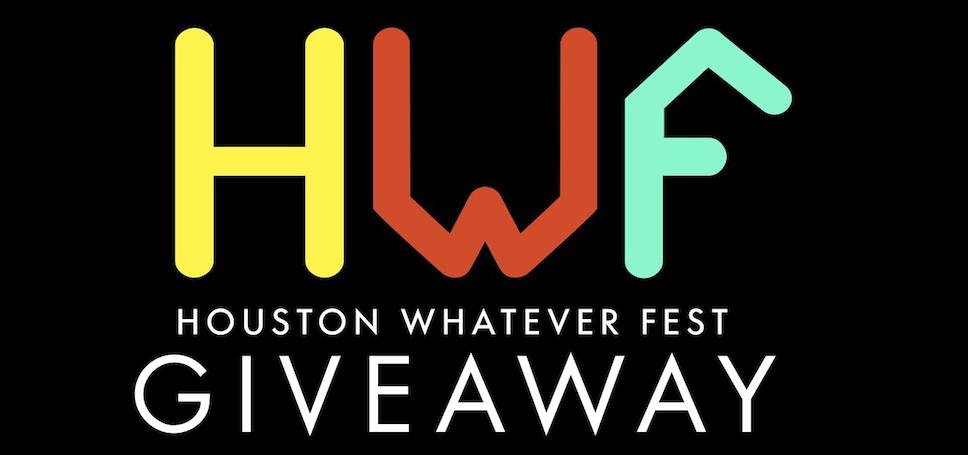 Houston Whatever Fest – BIG SHOT VIP Giveaway