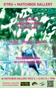 2/25: Gio Chamba / Children of Pop / FLCON FCKER presented by KTRU 96.1FM and Matchbox Gallery