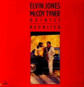elvin_jones_mccoy_tyner_quintet-reunited