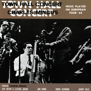 charles-mingus-town-hall-concert-1964-vol-1